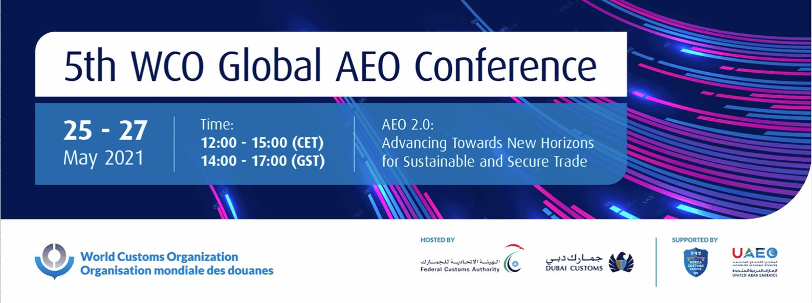 5th World Customs Organization (WCO) Global Authorized Economic Operator (AEO) Conference